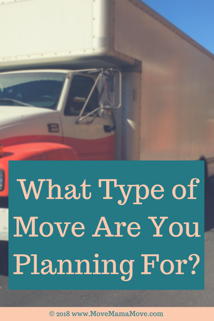 What Type of Move Are You Planning For?
