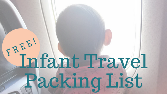 Infant Travel Packing List