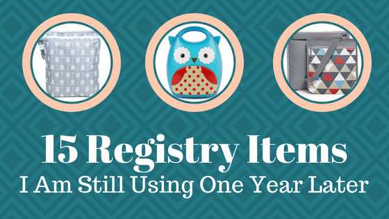 15 Registry Items I Am Still Using One Year Later