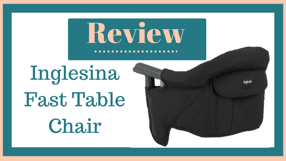 Review:  Inglesina Fast Table Chair
