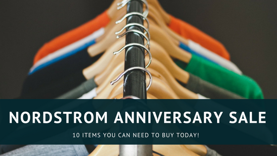 Nordstrom Anniversary Sale Must-Haves