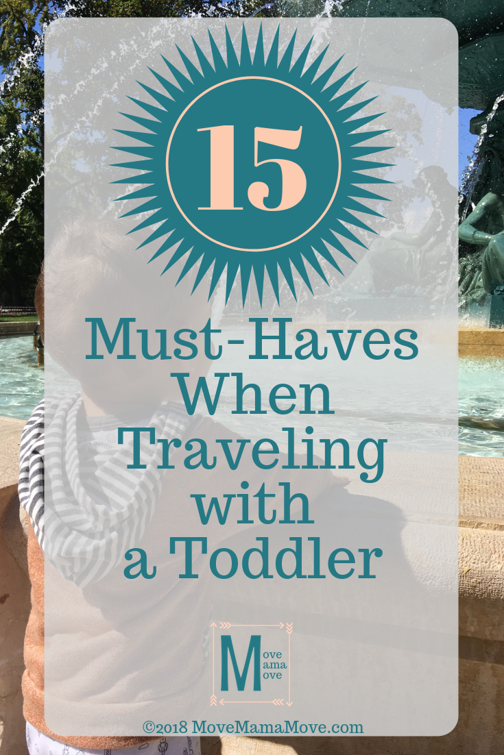 15 Must Haves when Traveling with a Toddler