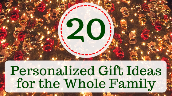 Personalized Gifts for the Whole Family