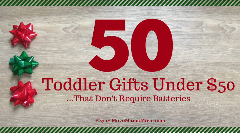 50 Gifts for a Toddler Under $50