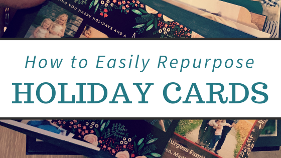 How to Repurpose Holiday Cards