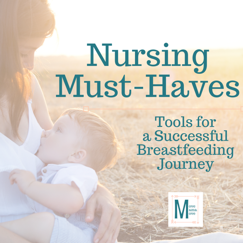 Nursing Must-Haves