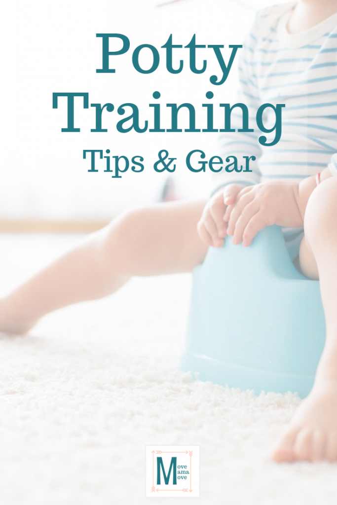 Potty Training:  Tips & Gear #pottytraining #pottytrainingtips #pottytraininggear