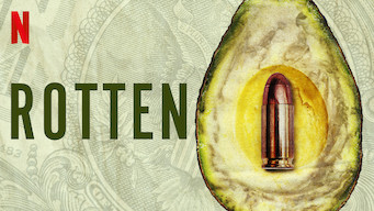"""An avocado that is turning brown with the pit removed.  A bullet in place of the put.  Text overlay """"Rotten"""" The Netflix logo is in the top left corner."""