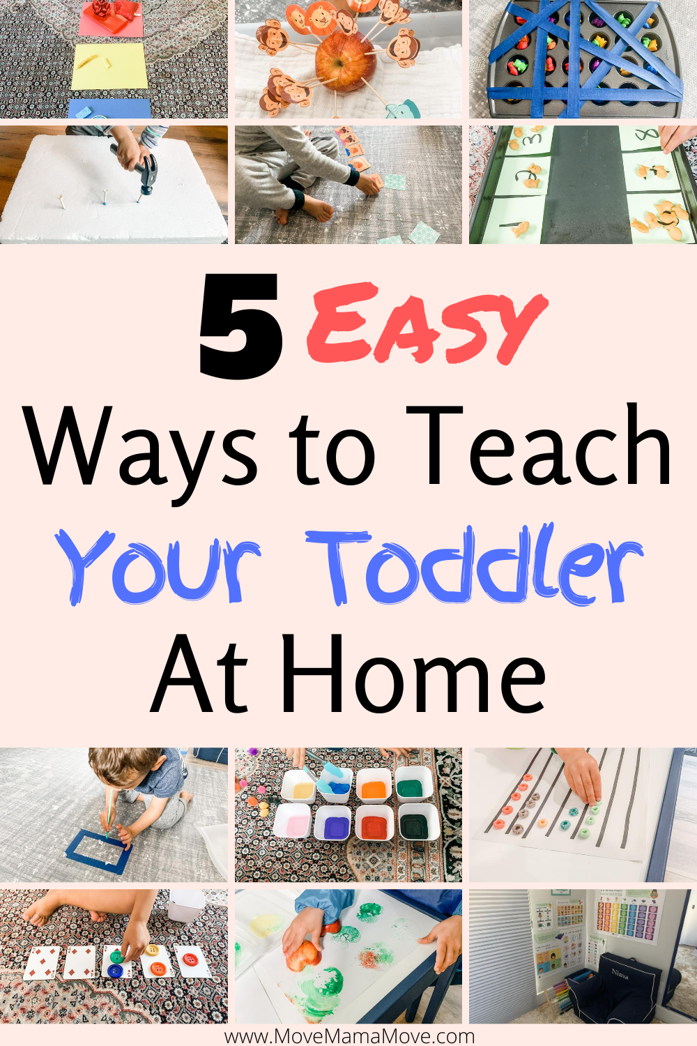 Collage of toddler activities including sorting, painting, counting, hammering, and more.