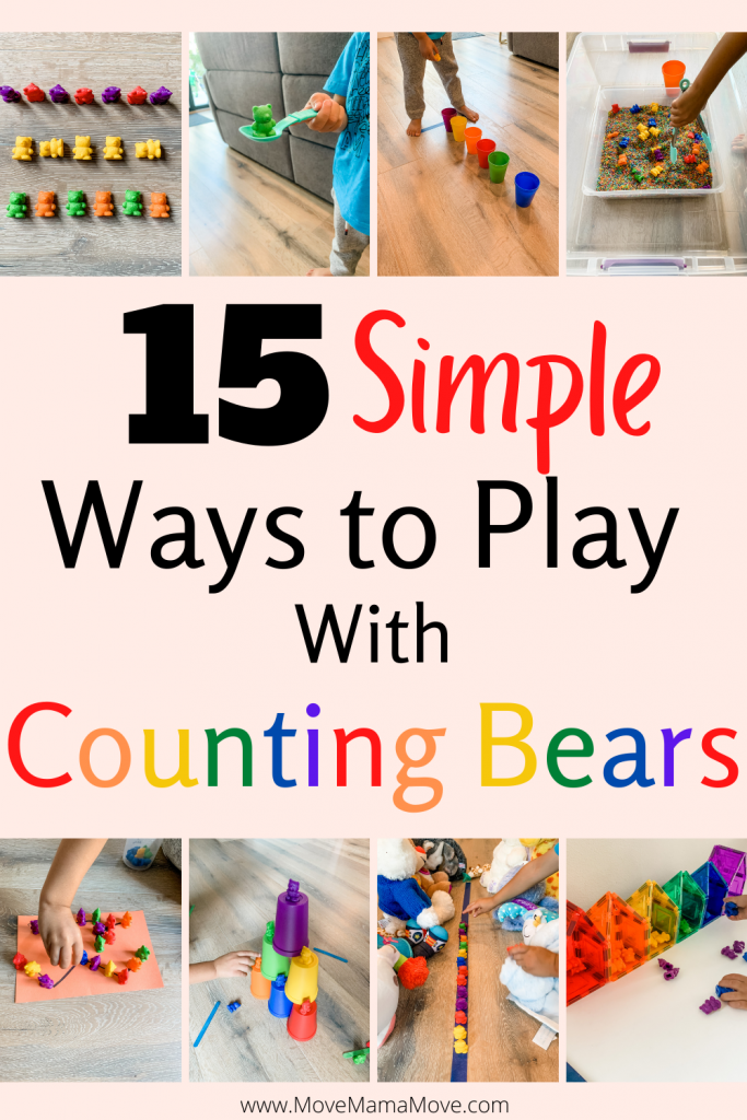 """collage of counting bear activities with text """"15 Simple ways. to play with counting bears"""""""